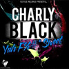 Charly Black - Yuh Fuck Sweet (Raw) - April 2013 - Notnice Records