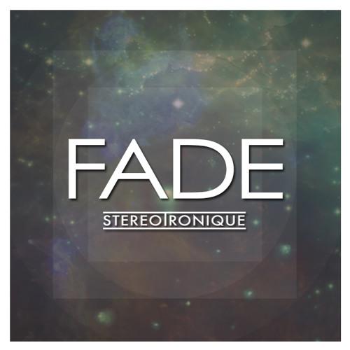 Stereotronique - Fade (Original Mix) {FREE DOWNLOAD}