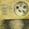 La Liberte - The Tide