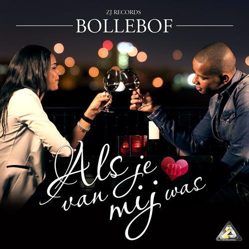 Bollebof - Si bo era di meu (Als je van mij was)