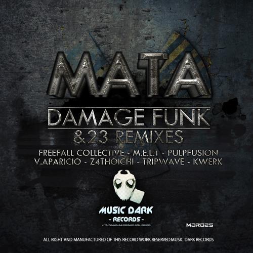 Mata - Damage Funk (Freefall Collective Remix)