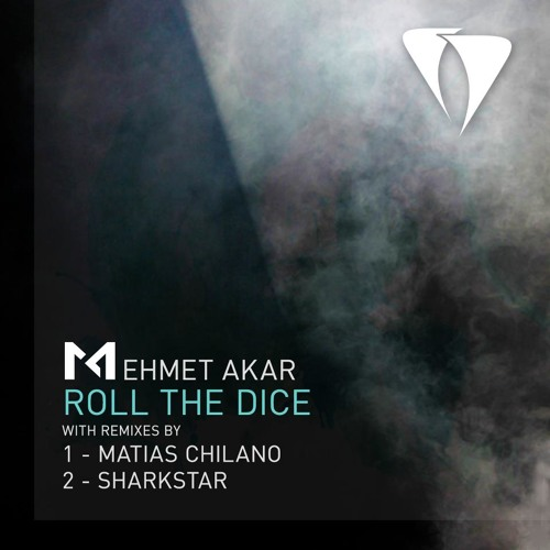 Mehmet Akar -  Roll the Dice (Sharkstar Remix) [Agara Music]