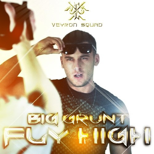 Big Grunt - Fly High 2013