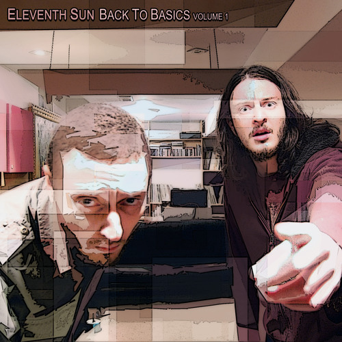 Eleventh Sun - Message Ft. Milk Money (Back To Basics Volume 1 Album)