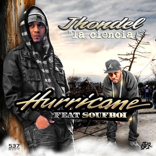 JHONDEL Feat. SOUFBOi - HURRiCANE (Prod. Mr.G)