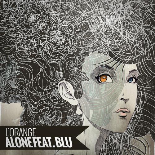 L'Orange - Alone (featuring Blu)