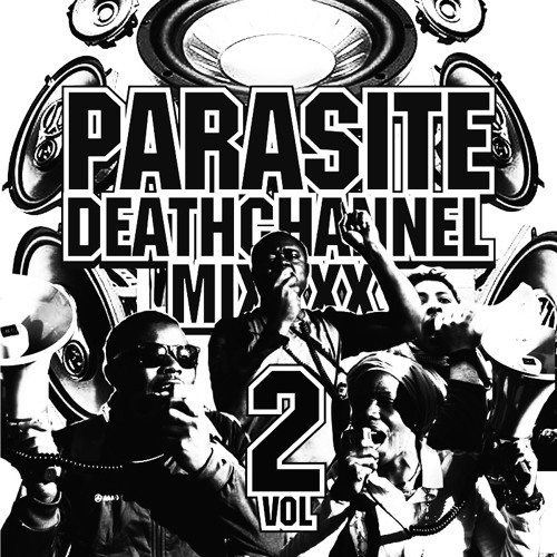 Parasite - DeathChannel MiXXXX Vol2