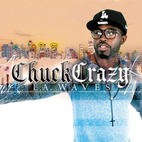 L.A. Waves-Chuck Crazy