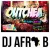 @DJAFROB - #OUTCHEA2013 AFROBEATS MIX