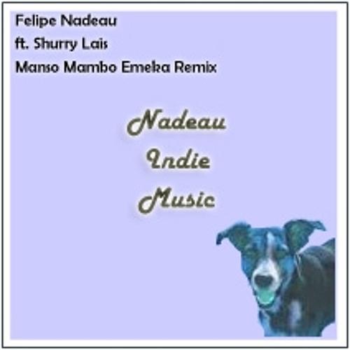 Felipe Nadeau - Manso Mambo, Perrito - EmeKa Remix - Descarga Gratis / Free Download 320kbps