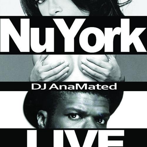 NuYorkLive - DJ AnaMated