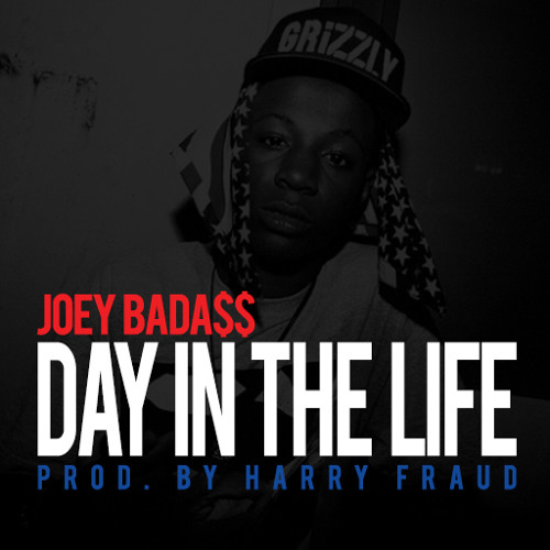 "Joey Bada$$ - ""Day In The Life"" (Prod. By Harry Fraud)"