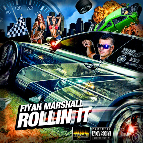 ROLLIN IT - FIYAH MARSHALL