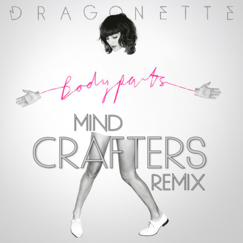 Dragonette - My Legs (Mind Crafters Remix)