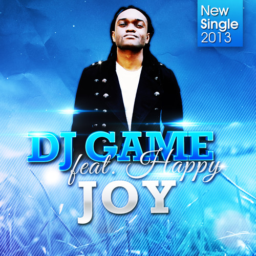 DJ GAME FT HAPPY - Joy (DJ Game Vocal Mix)