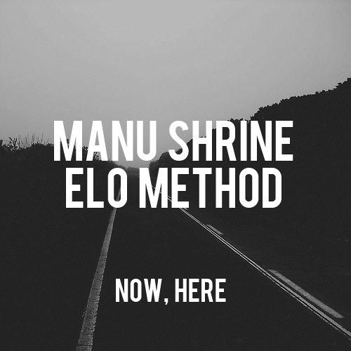 Manu Shrine & Elo Method - After[Free]