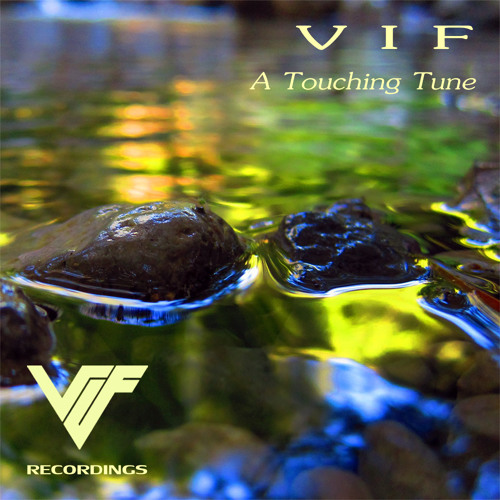 V I F - A Touching Tune (preview cut)
