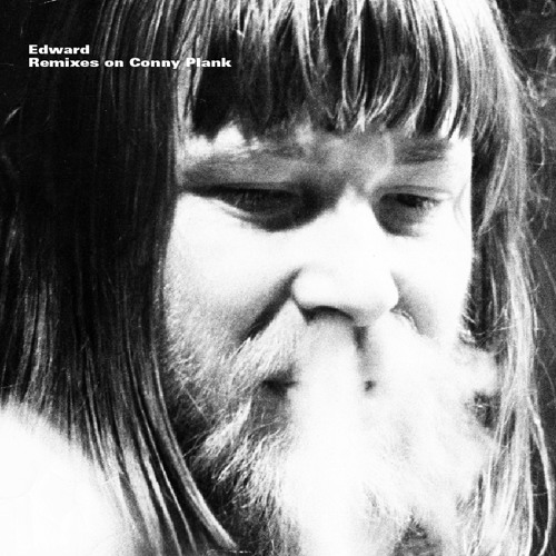 Edward - Remixes on Conny Plank (WHITE020 Snippets)