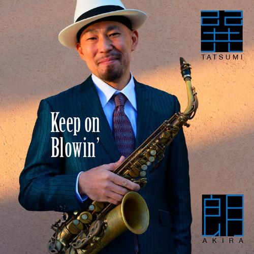 Keep on Blowin' - short