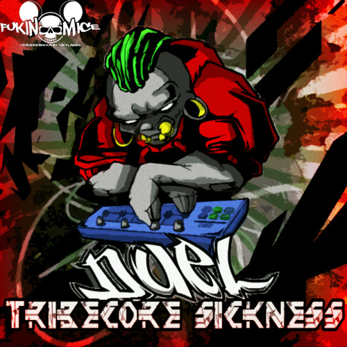 Duel-Tribecore Sickness [FM015] DUEL-TRIBECORE SICKNESS EP//OUT NOW ON FUKIN_MICE