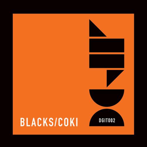 Blacks - Hold On Wait (Coki's DMZ refix) (DGIT002)