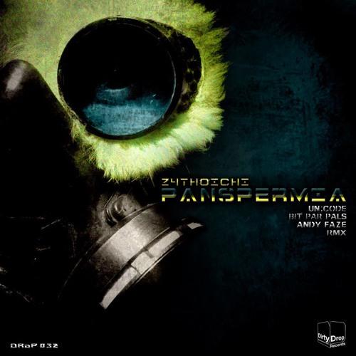 Z4thoichi - Panspermia (Andy Faze Remix) [Dirty Drop Records] OUT NOW!!