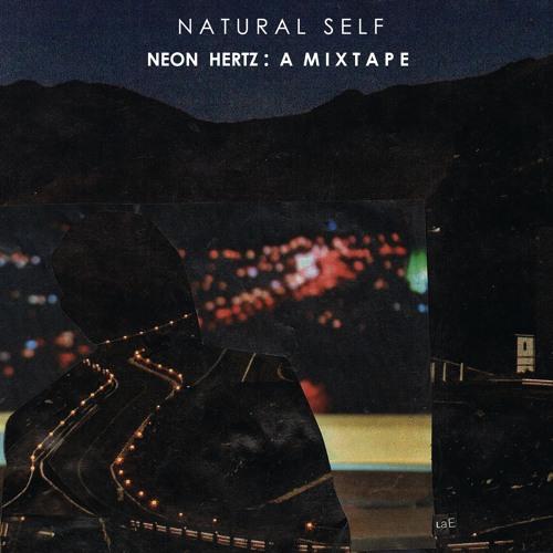 Natural Self - Neon Hertz Mix
