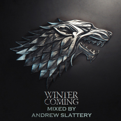 Andrew Slattery - Winter is Coming April 2013