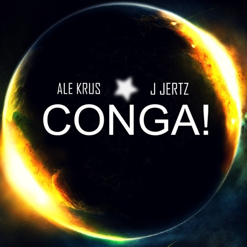 Ale Krus, J Jertz - Conga! (Preview)