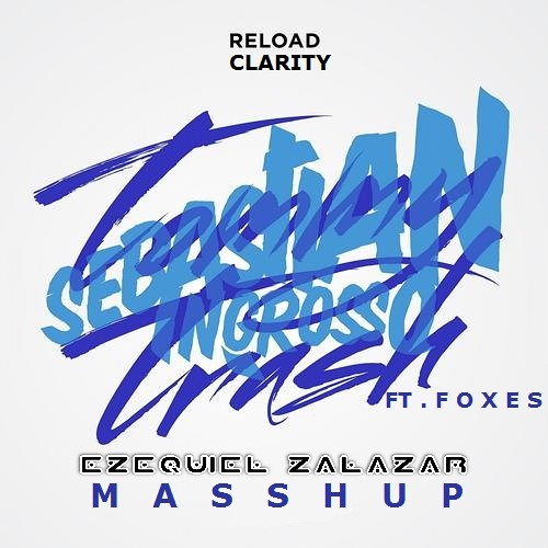 Sebastian Ingrosso & Tommy Trash Ft. Foxes - Reload Clarity (JACK VANCE Masshup)