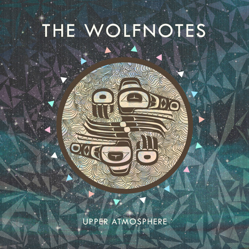 The Wolfnotes - Upper Atmosphere