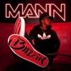 MANN - Buzzin' (DJStripes Dancehall Refix)