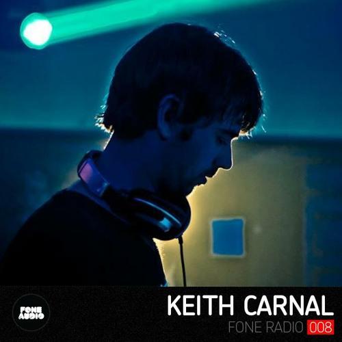 FR008 - Fone Radio - Keith Carnal