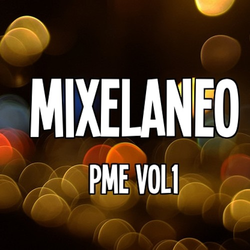 Mixelaneo (Electronic Music & Producers)