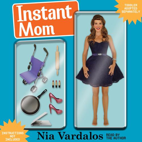 INSTANT MOM by Nia Vardalos