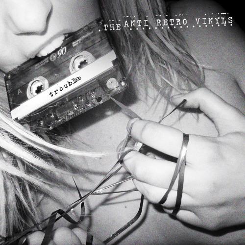 The Anti Retro Vinyls - Last Days As Lovers