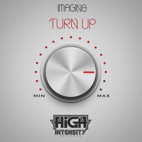 Turn Up by iMAGiN8