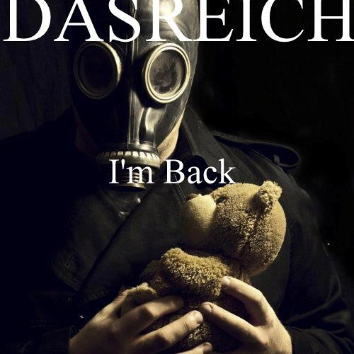 DASREICH- I'm Back - Podcast 569- 04/04/13