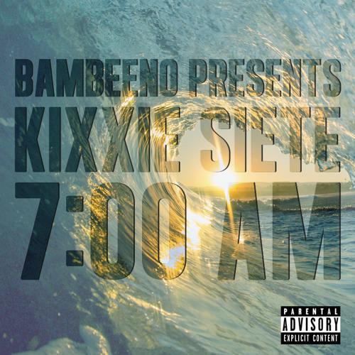 """Kixxie Siete - """"CA Dreams"""" ft. Thurz (Prod. by BamBeeno)"""