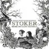 If I Ever Had a Heart By: Emily Wells and Clint Mansell (from STOKER)