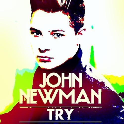 John Newman - Try (DJ Poet's Stronger Mix)