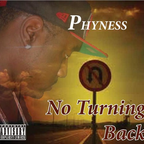 No Turning Back-Phyness