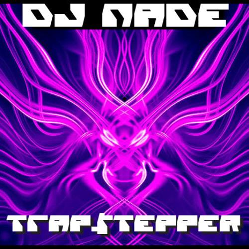 DJ NADE - TRAP$TEPPER (Mix 65) Free Download