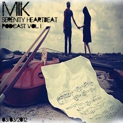 MiK - Serenity Heartbeat Vol. I (03.03.2013)