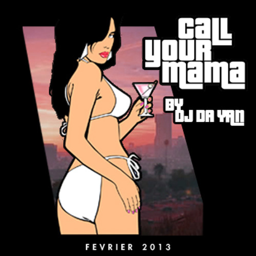 Call Your Mama Mix Avril