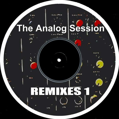 The Analog Session : Effai - Ascension (late night rmx) cuts