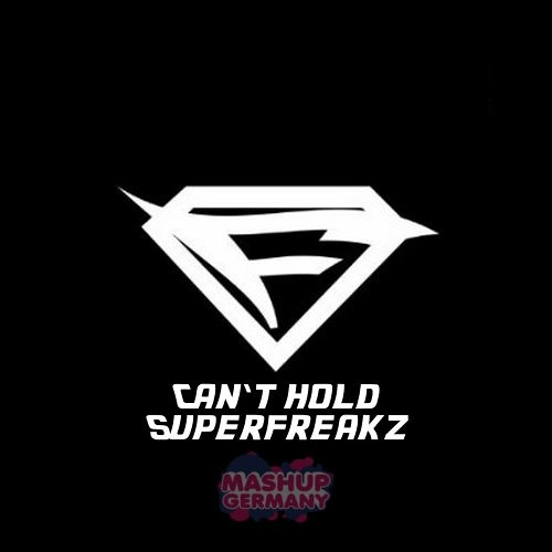 Mashup-Germany - Can't hold Superfreakz