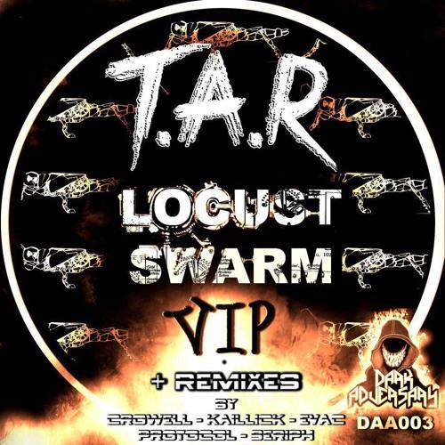 T.A.R - Locust Swarm (Evac Protocol Remix) [Dark Adversary Audio DAA03]
