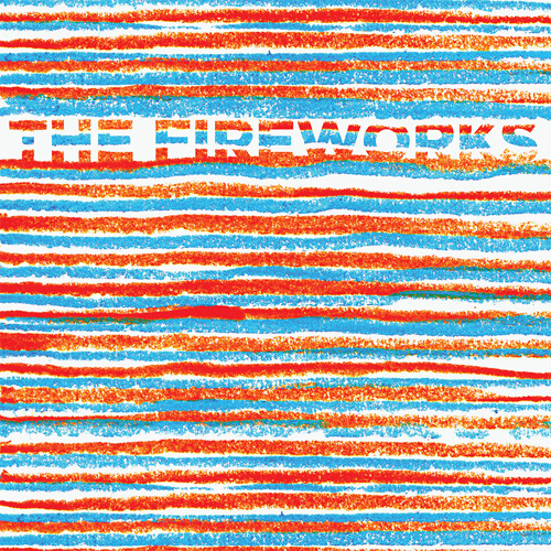 THE FIREWORKS - Higher and Higher