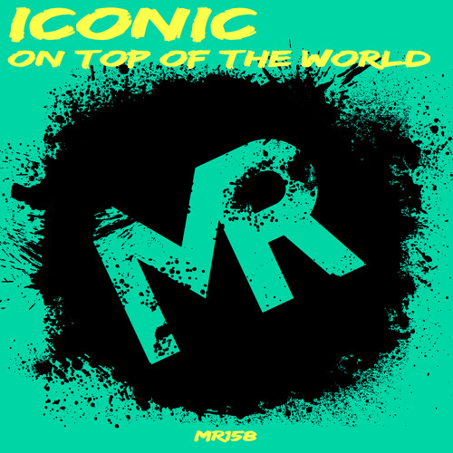 Iconic - On Top Of The World (PREVIEW) - OUT NOW! - MACRO RECORDS